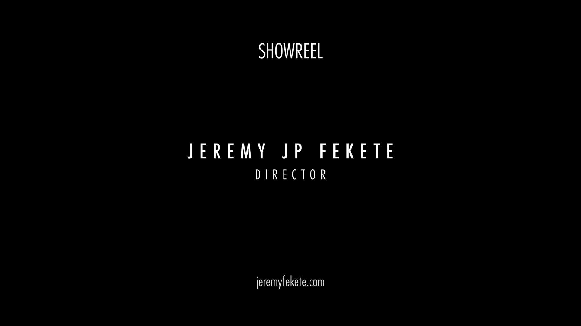 Jeremy JP Fekete, ARTE, Showreel,